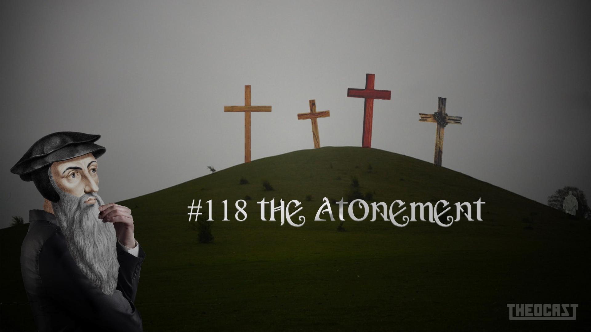 #118 The Atonement