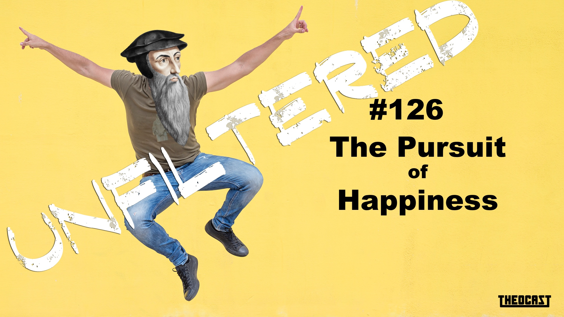 UNFILTERED #126 The Pursuit of Happiness