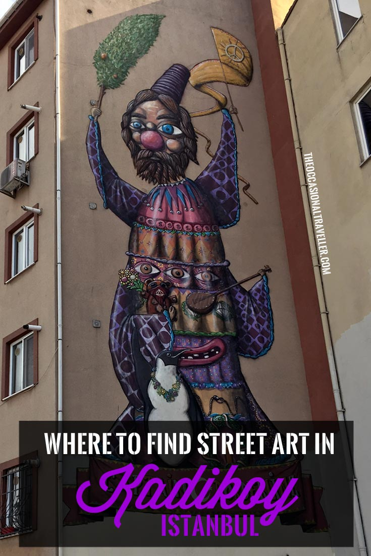 Pin it: Where to find street art in Kadikoy, Istanbul