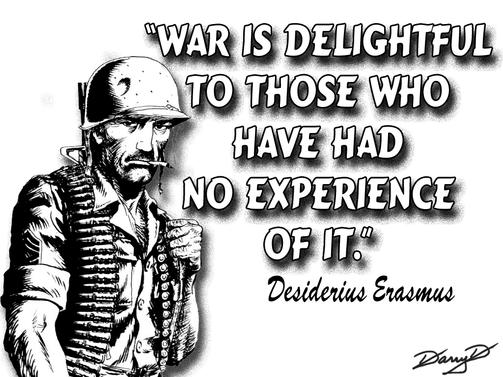 11 Awesome Quotes About War And Its Catastrophic Effects
