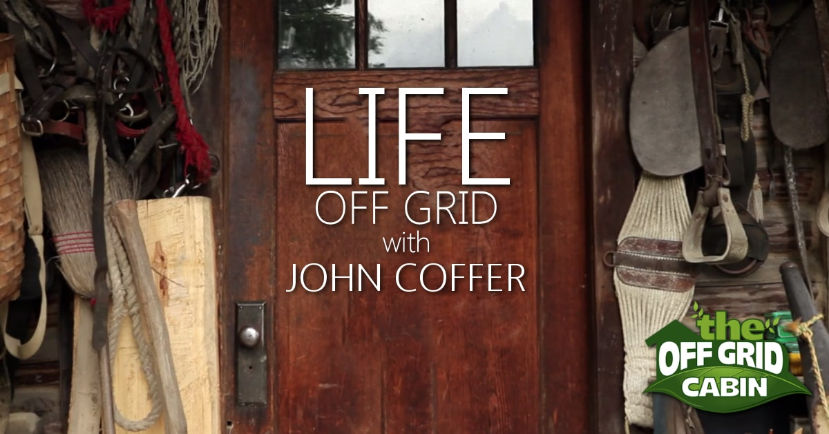 Life Off The Grid with John Coffer Video