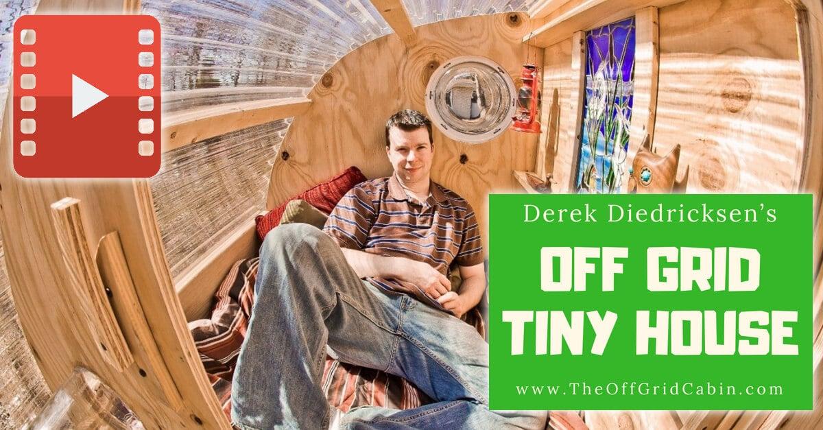 Derek Diedricksen's Off Grid Tiny House image