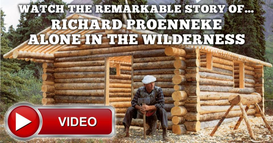 This is the amazing story of Dick Proenneke living alone in the Alaska wilderness.