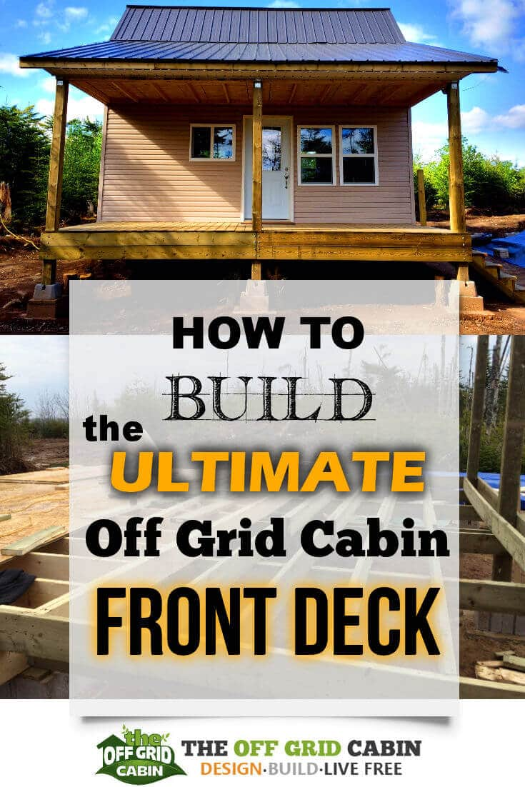 Off Grid Cabin Front Deck Pinterest Pic