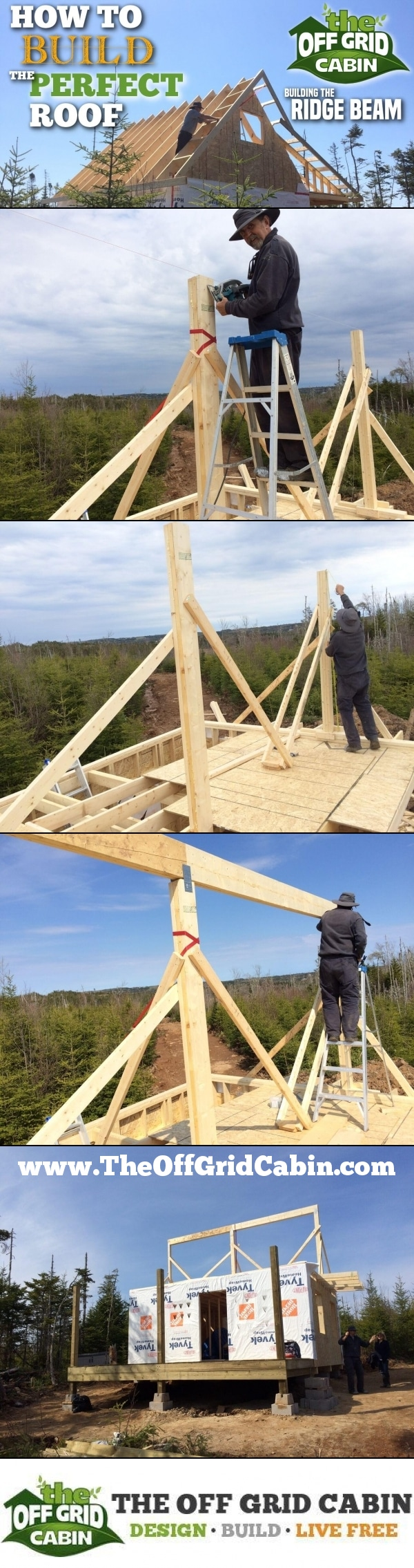 The Off Grid Cabin How To Build The Perfect Roof Ridge Beam Pinterest Image
