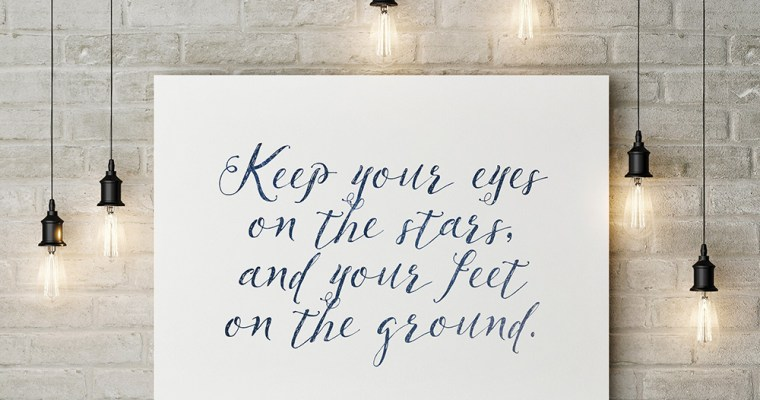 Keep Your Eyes on the Stars… Wall Art