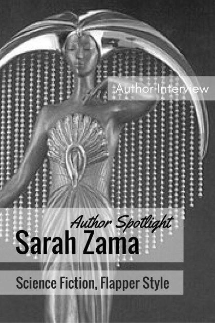 author-spotlight-sarah-zama-science-fiction-flapper-style