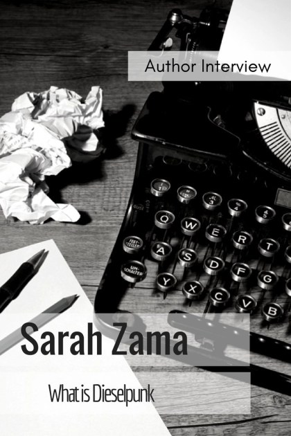 sarah-zama-what-is-dieselpunk