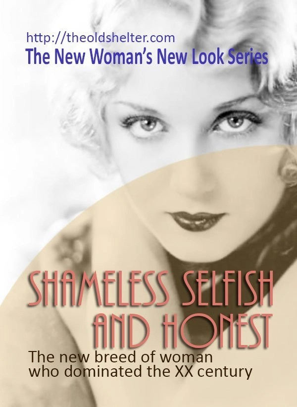 New Woman New Look 1 - Shameless Selfish and Honest