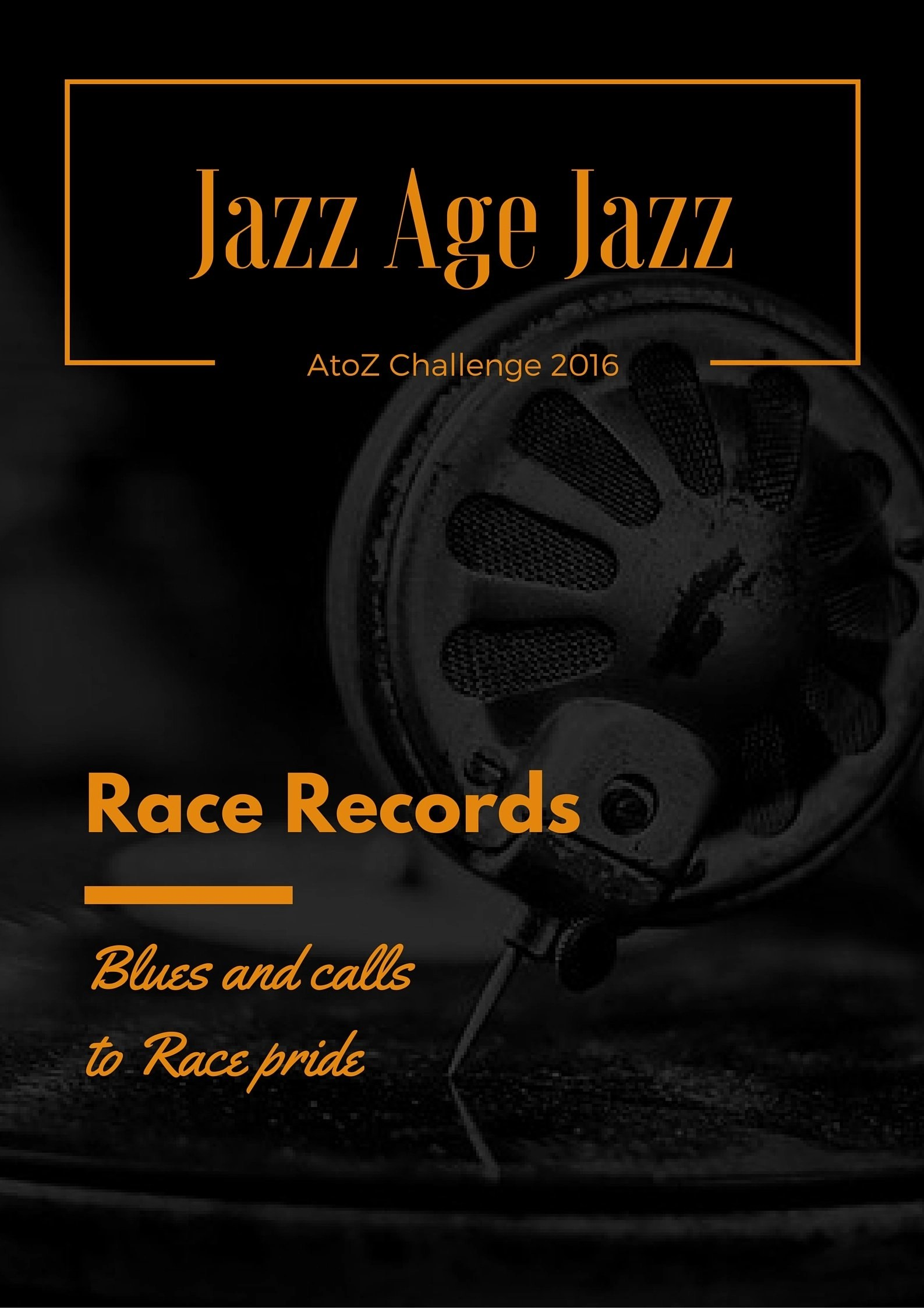 Jazz Age Jazz - Race Records: Blues and call to Race pride