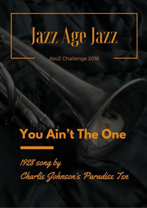 Jazz Age Jazz - You Ain't The One