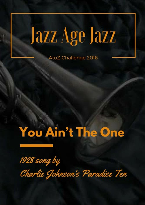 Jazz Age Jazz - You Ain't The One