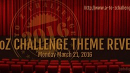 AtoZ Theme Reaveal Day 2016