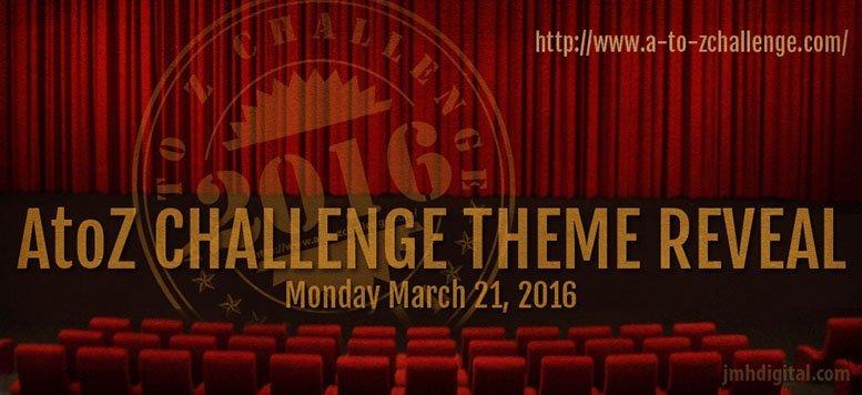 AtoZ Theme Reaveal Day 2016
