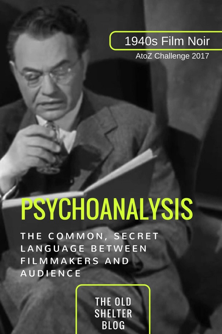 1940s Film Noir - Psychoanalysis: a new science that was very useful to noir innuendo narration