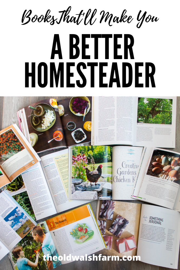 10 books that'll make you a better homesteader