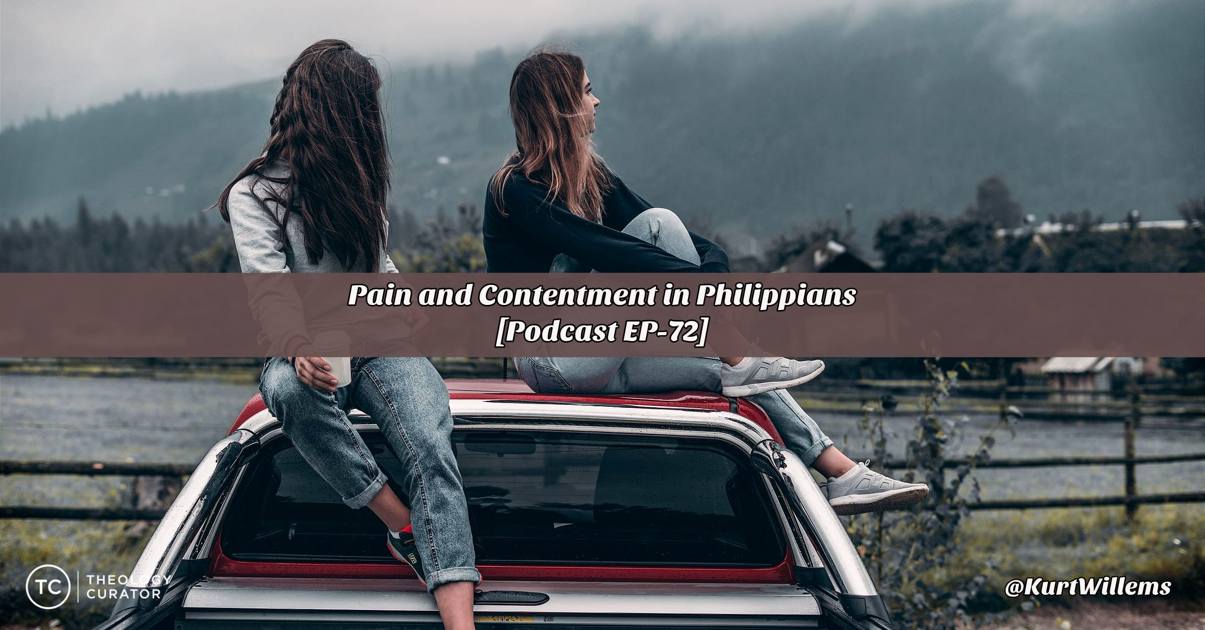 Podcast: Pain and Contentment in Philippians [EP-72]