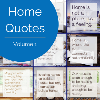 Home Quotes - Volume 1