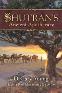 Shutran's Ancient Apothecary Book - by D. Gary Young - small version 2