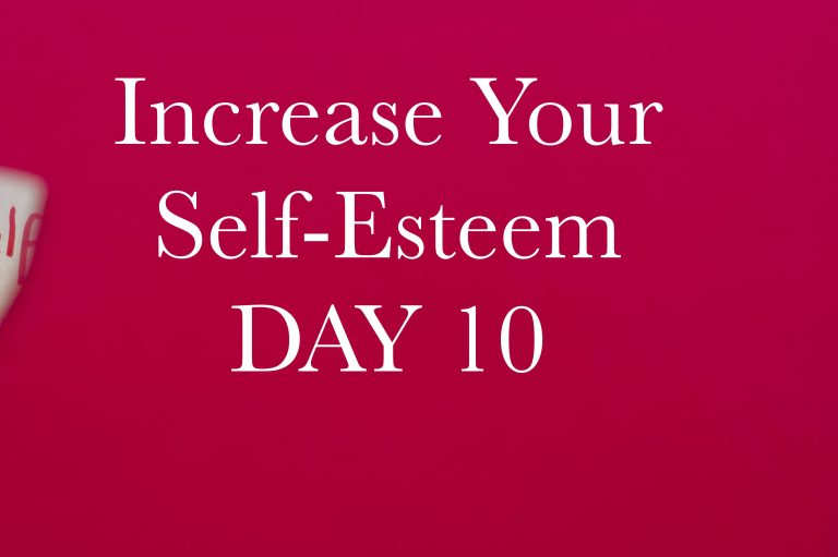 Increase your Self-Esteem in 10 Days. Day 10: Celebrate Your Success