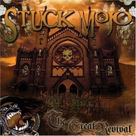 Stuck Mojo - The Great Revival