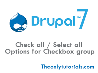 How to provide 'Select all checkboxes' option in Drupal 7