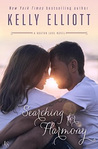 ♥ Excerpt & Review Tour ♥ SEARCHING FOR HARMONY by Kelly Elliott