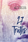 ♥ New Release + Giveaway ♥ 27 Truths by MJ Fields