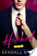 ♥ Review & Excerpt Tour ♥ HITCHED by Kendall Ryan