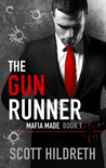♥ Blog Tour ♥ The Gun Runner by Scott Hildreth