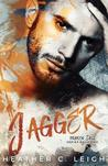♥ New Release ♥ Jagger by Heather C Leigh