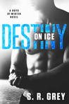 #NewRelease #Giveaway Destiny on Ice by S.R. Grey