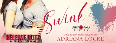 #NewRelease Swink by Adriana Locke