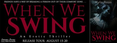 #NewRelease #Giveaway When We Swing by Kyla Ross