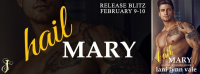 #NewRelease Hail Mary by Lani Lynn Vale