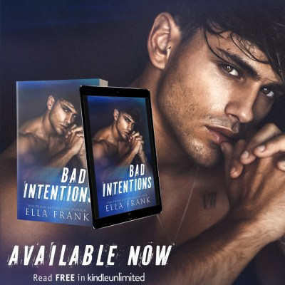 #BlogTour Bad Intentions by Ella Frank