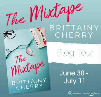 #BlogTour The Mixtape by Brittainy Cherry