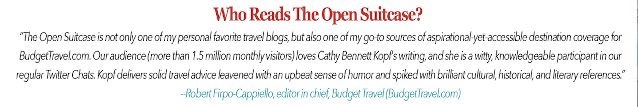 Endorsement of Cathy Bennett Kopf, Hudson Valley Travel Writer and Owner/Editor of The Open Suitcase, a travel and lifestyle blog, by Robert Firpo-Cappiello, Editor in Chief of Budget Travel