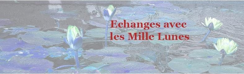Echanges mille lunes