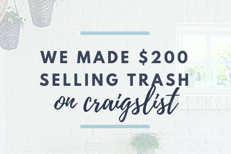 How We Made $200 Selling Someone's Trash On Craigslist