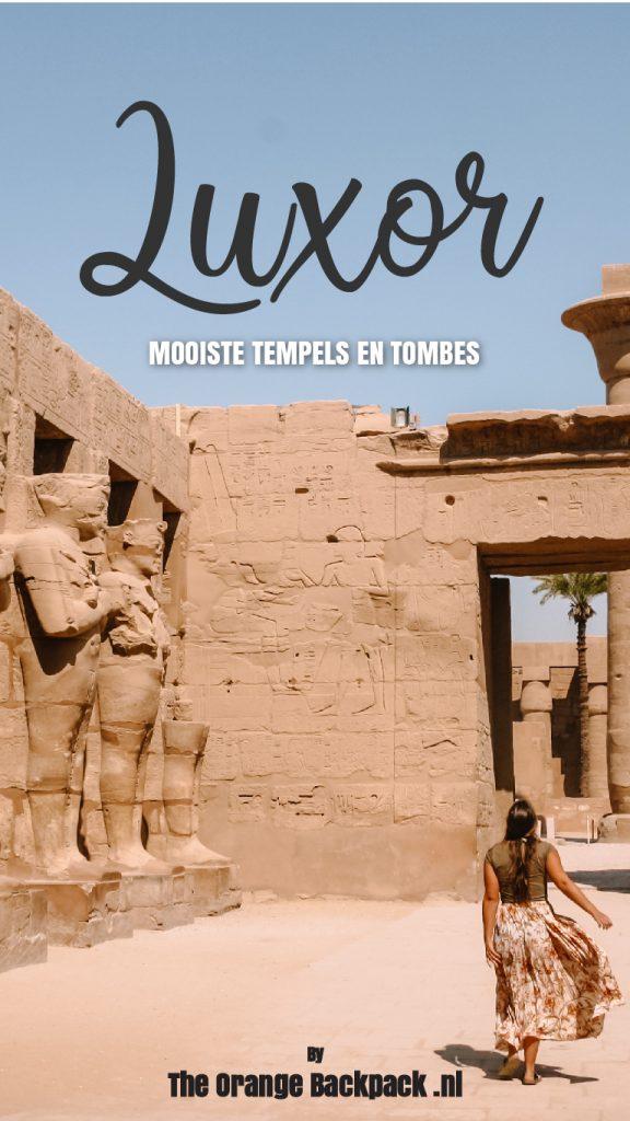Mooiste tempels en tombes in Luxor Egypte The Orange Backpack