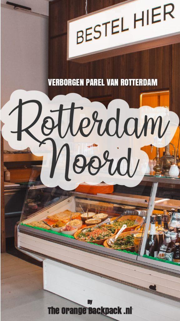 Tips voor Rotterdam Noord hotspots