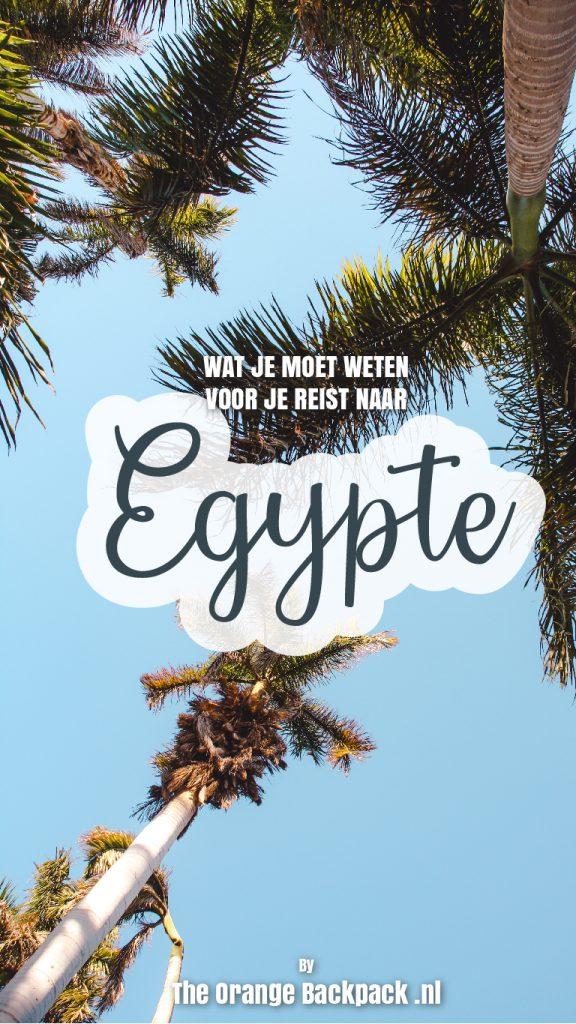 Tips voorbereidingen rondreis Egypte The Orange Backpack