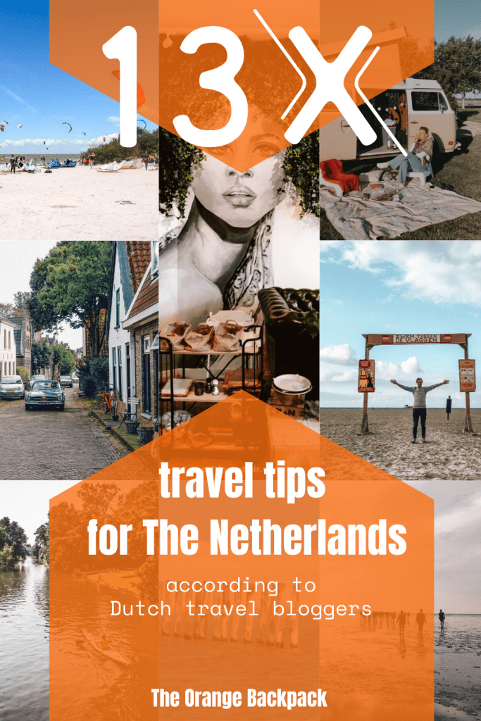 Travel tips for the Netherlands by Dutch travel bloggers