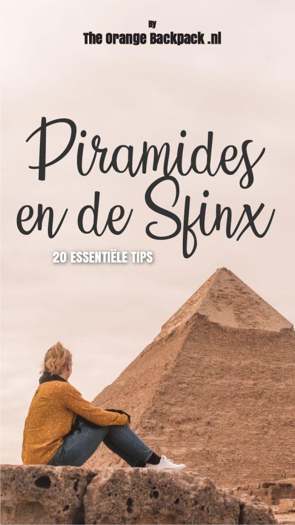 20 tips voor Piramides en de Sfinx op rondreis Egypte