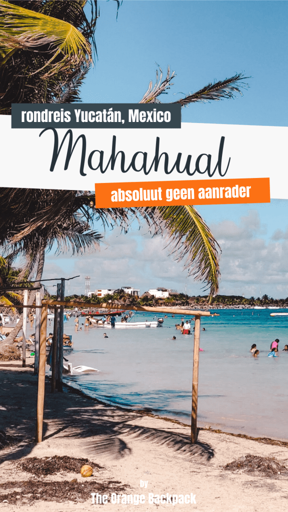 Mahahual in Mexico is geen aanrader (plus alternatief)