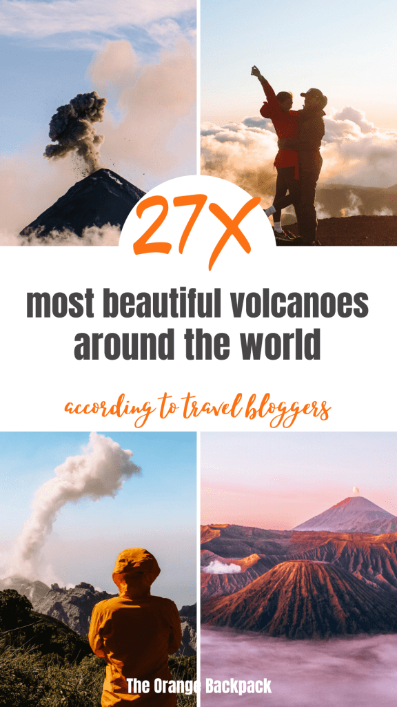 bucket list experiences: best and most famous volcanoes around the world