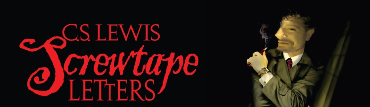 C. S. Lewis' The Screwtape Letters @ The Irvine Barclay Theatre in Irvine - Review