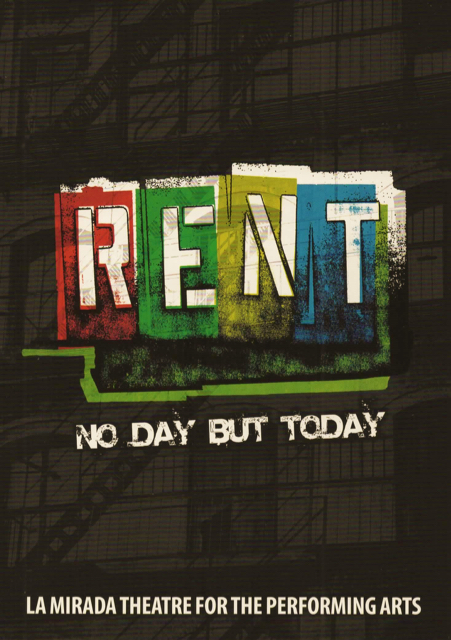 McCoy Rigby Entertainment presents :  RENT @ La Mirada Theatre of Performing Arts  in La Mirada - Review