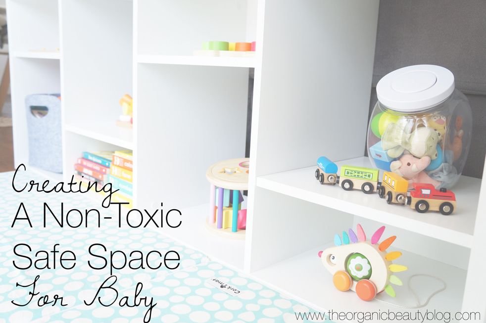 A Non-Toxic Safe Space for Baby